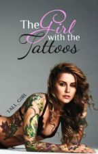 The Girl with the Tattoos by tall_girl