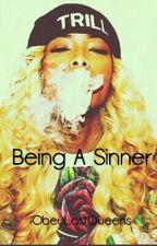 Being A Sinner by ObeyLastQueens
