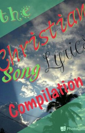 Christian Song Lyrics Compilation Your Love Is Extravagant By