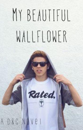 My beautiful wallflower (ONHOLD)