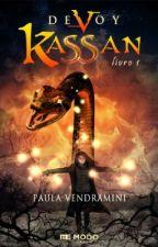 Kassan - Livro 1 - Série Devoy by PaulaVendramini