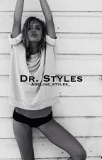 Dr. Styles || h.s. by Adeline_styles_