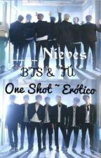 ____ Nieves ADAPTADA [BTS Y TÚ] (One Shot ~ Erótico) by ChoBTSV