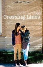 Crossing Lines (Lesbian) by ImGoodIfYouAre