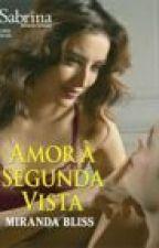 Amor À Segunda Vista by NannaOliveira
