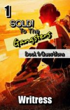 Sold! To The Gangsters by Writress