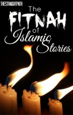 The Fitnah of Islamic Stories by TheStraightPath