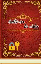 """Exito en la vida """"MANUAL"""" by LyzbethCorrea"""