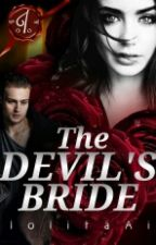 The Devil's Bride (Vampire Story Completed) by lolitaAi