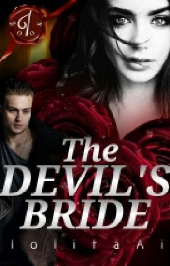 The Devil's Bride (Vampire Story Completed)