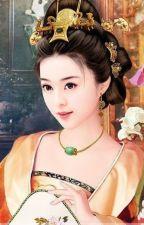 Hoàng Hậu Tâm Kế - Tử Mông (Trọng sinh, cổ đại, cung đấu, hoàn) by haonguyet1605