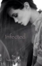 Infected (Harry Styles) by harrysgurl76