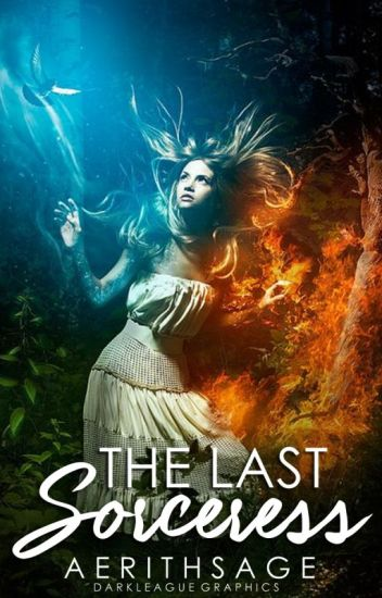 The Last Sorceress [ON HOLD]