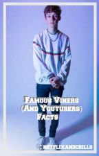 Famous Viners (And YouTubers) Facts by netflixandchills