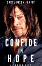 Confined in Hope || Daryl Dixon by A-TWDSPN-Love