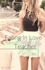 Falling In Love With My Teacher by New_Insane