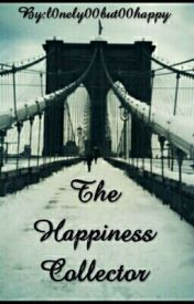 The Happiness Collector by l0nely00but00happy