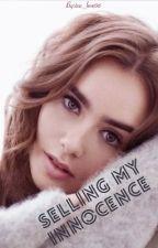 Selling my innocence by tea_love08