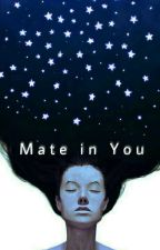 Mate in You by TyasArum