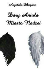 Dary Anioła - Miasto Nadzei by rnavyrr