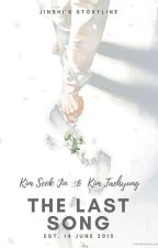 ✔ The Last Song | Jin & Taehyung by jinshipai-
