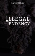 Illegal Tendency ; boyxboy by RealSpeedOfDark