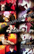 My diabolical lover ( diabolik lovers x reader)!!! by Kim627