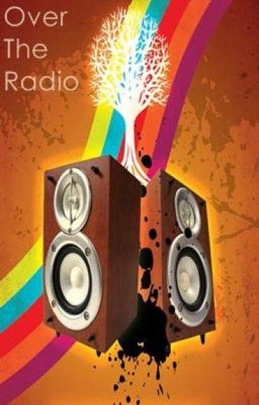 Over the Radio