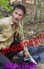 Andrew Lincoln/Rick Grimes Imagines by 16Writer_Chick16