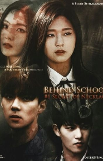 Behind School #1 : Secret Of Necklace