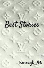 BEST STORIES by honeyb_96