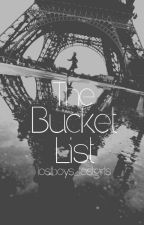 The Bucket List {BoyxBoy} [Coming Soon] by lostboys_lostgirls
