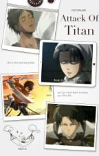 ♥ Attack on Titans One shots ♥ by British_Hani