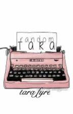 Random Tara by TaraFyre