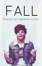 FALL | Louis Tomlinson  by lhubssmherntot
