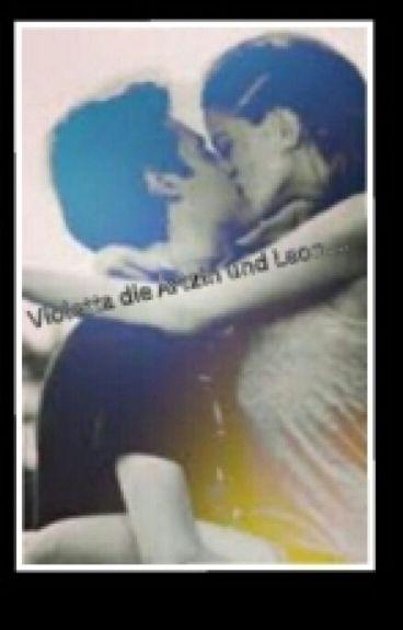 Violetta die Ärtzin und Leon ....