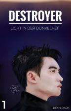 Licht in der Dunkelheit [Do Kyungsoo] #ViaAward2017 by prk_kirin