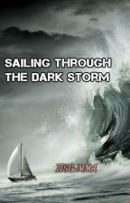 Sailing Through the Dark Storms by ITSGaMMA