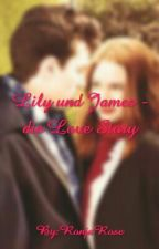Lily und James - die Love Story by RonjaRose