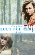 Lust For Blue - Kaylor by flickerfic