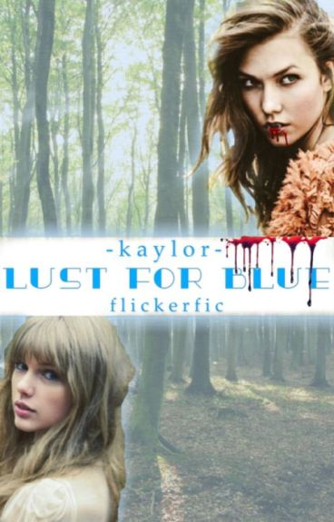 Lust For Blue - Kaylor