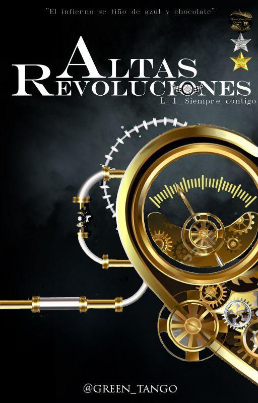 Altas Revoluciones_1 [ Próximamente] by green_tango