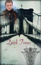 Dark Times by EmilyVolturi