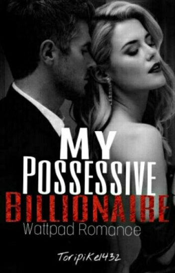 my possessive billionaire