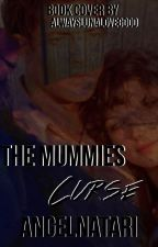 The Mummies Curse by DenisaMu