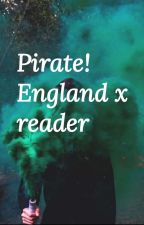 pirate england x reader by Sweetgirl_jp