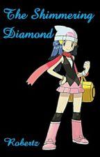 The Shimmering Diamond by Robertz