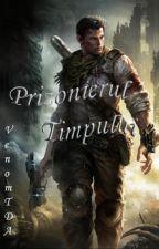 Prizonierul Timpului by VenomTDA