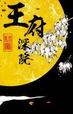 Vương phủ thâm viện - Cẩm Trọng by Kurein