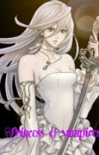 Princess of Vampires by Silver_Rose_